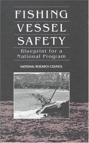 Fishing Vessel Safety by National Research Council.