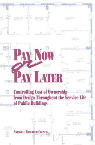 Pay Now or Pay Later by National Research Council.