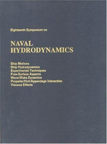 Eighteenth Symposium on Naval Hydrodynamics by National Research Council.
