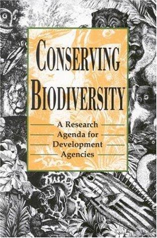 Conserving Biodiversity by National Research Council.