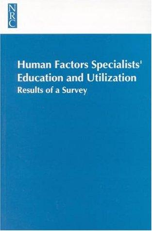 Human Factors Specialists'Education and Utilization by National Research Council.