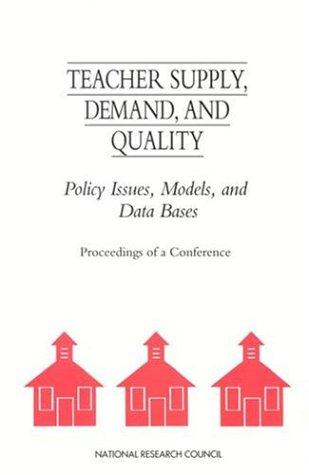 Teacher Supply, Demand, and Quality by National Research Council.