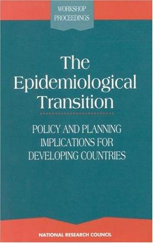 The Epidemiological Transition by National Research Council.