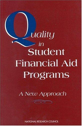 Quality in Student Financial Aid Programs by National Research Council.