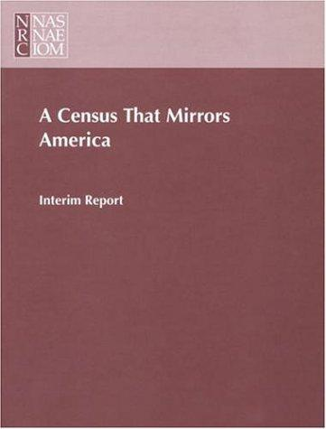A Census that Mirrors America by National Research Council.
