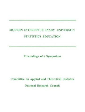 Modern Interdisciplinary University Statistics Education by National Research Council.