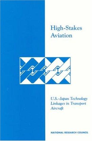 High-stakes aviation by National Research Council (U.S.). Committee on Japan.