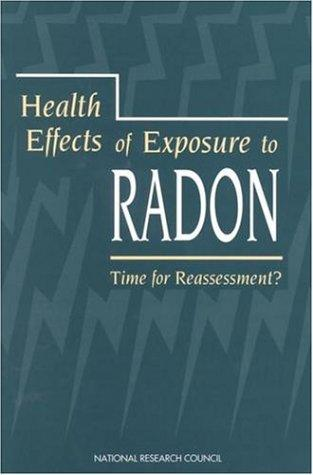 Health Effects of Exposure to Radon by National Research Council.