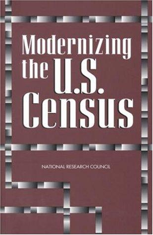Modernizing the U.S. Census by National Research Council.