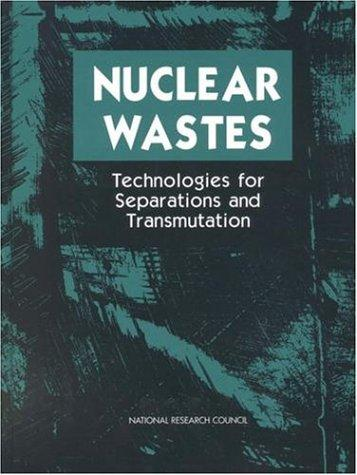 Nuclear Wastes by National Research Council.