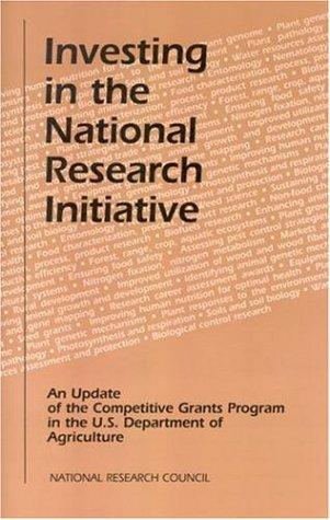 Investing in the National Research Initiative by National Research Council.
