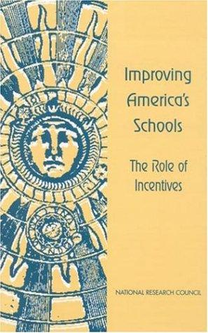 Improving America's Schools by National Research Council.