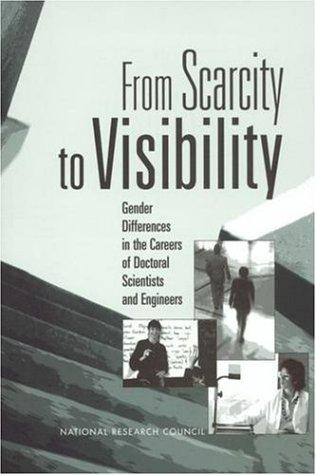 From Scarcity to Visibility by National Research Council.