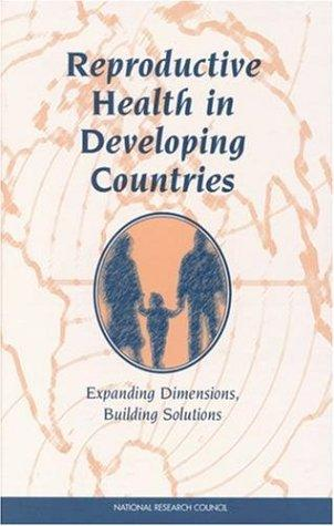 Reproductive Health in Developing Countries by National Research Council.