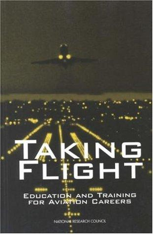 Taking Flight by National Research Council.