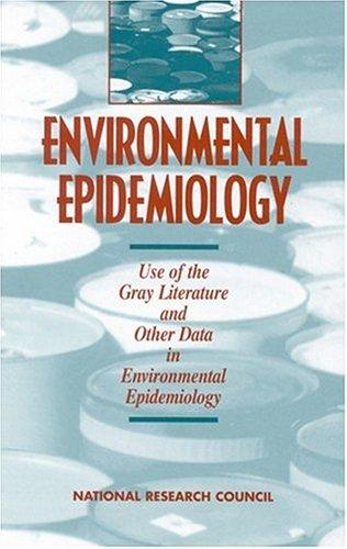 Environmental Epidemiology, Volume 2 by National Research Council.