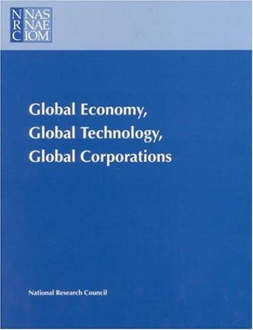 Global Economy, Global Technology, Global Corporations by National Research Council.