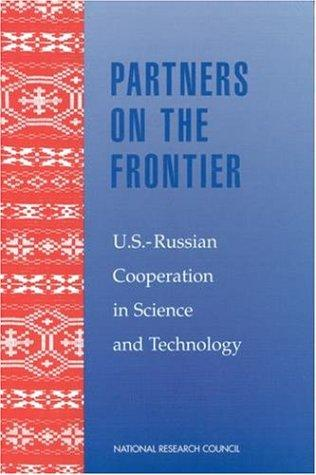 Partners on the Frontier by National Research Council.
