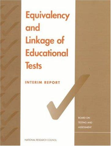 Equivalency and Linkage of Educational Tests by National Research Council.