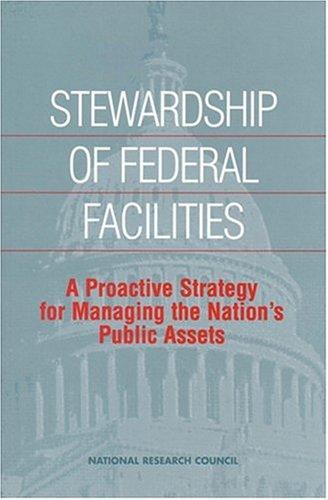 Stewardship of Federal Facilities by National Research Council.