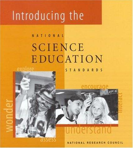 Introducing the National Science Education Standards by National Research Council.