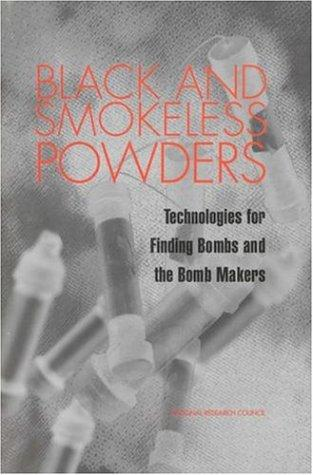 Black and Smokeless Powders by National Research Council.