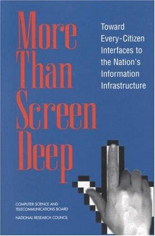 More Than Screen Deep by National Research Council.