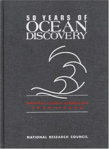 50 Years of Ocean Discovery by National Research Council.
