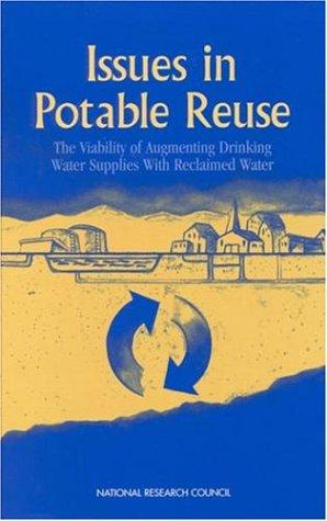 Issues in Potable Reuse by National Research Council.