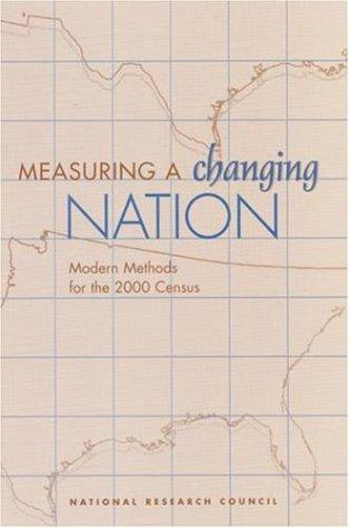 Measuring a Changing Nation by National Research Council.