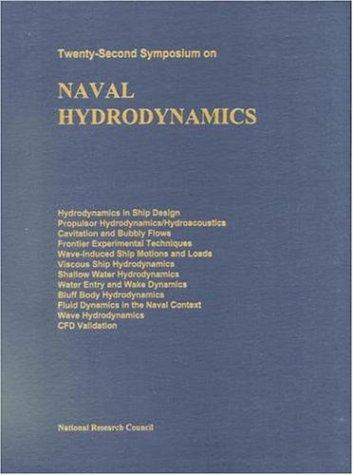 Naval Hydrodynamics Twenty-Second Symposium by National Research Council.