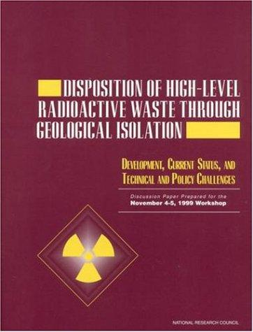 Disposition of High-Level Radioactive Waste Through Geological Isolation by National Research Council.