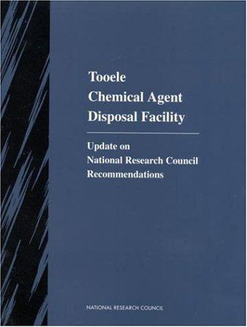 Tooele Chemical Agent Disposal Facility by National Research Council.