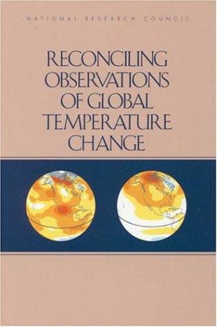 Reconciling Observations of Global Temperature Change (Compass Series) by National Research Council.