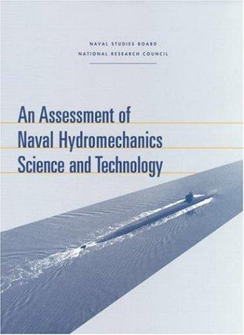An Assessment of Naval Hydromechanics Science and Technology (Compass Series) by National Research Council.