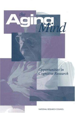 The Aging Mind by National Research Council.