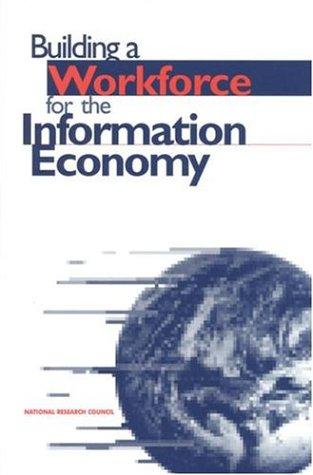 Building Worforce for Information Economy by National Research Council.