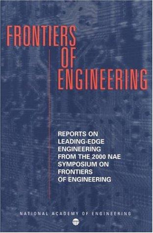 Frontiers of Engineering by National Research Council.