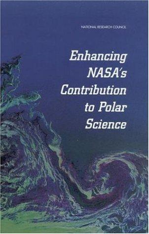 Enhancing NASA's contributions to polar science by