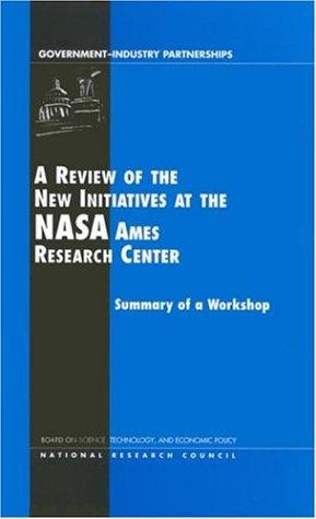 A review of the new initiatives at the NASA Ames Research Center by