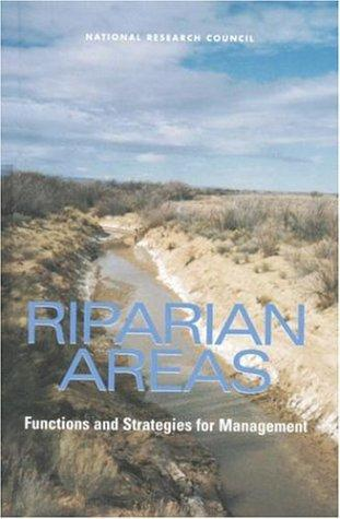 Riparian Areas by National Research Council.