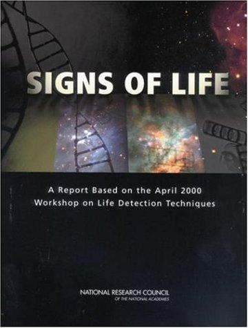 Signs of Life by National Research Council.