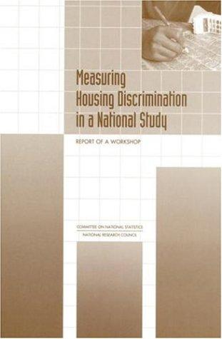 Measuring Housing Discrimination in a National Study by National Research Council.