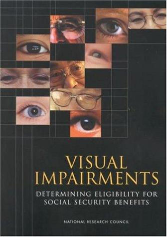 Visual Impairments by National Research Council.