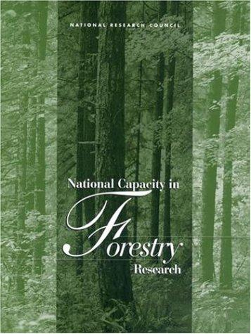 National Capacity in Forestry Research by National Research Council.
