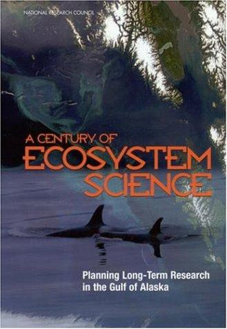 A Century of Ecosystem Science by National Research Council.