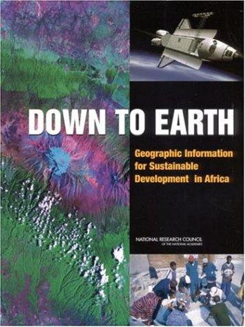 Down to Earth by National Research Council.