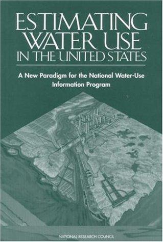 Estimating Water Use in the United States by National Research Council.