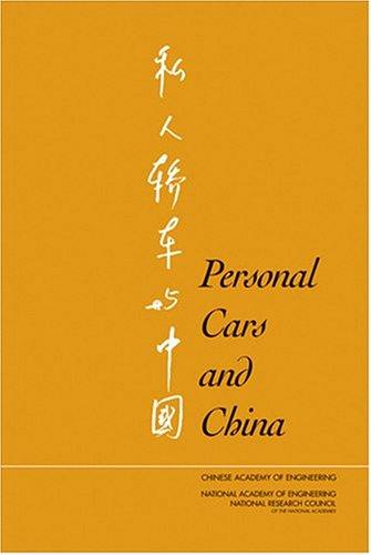 Personal Cars and China by National Research Council.