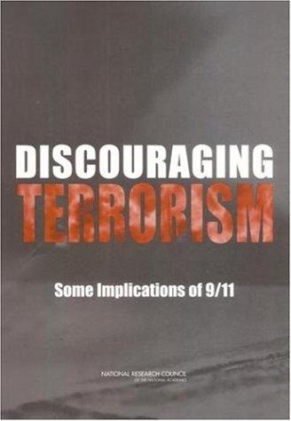 Discouraging Terrorism by National Research Council.